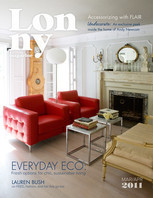 Undecorate: An exclusive peek inside the home of Andy Newcom.  Plus, Lauren Bush talks FEED, fashion, and her five go-tos.