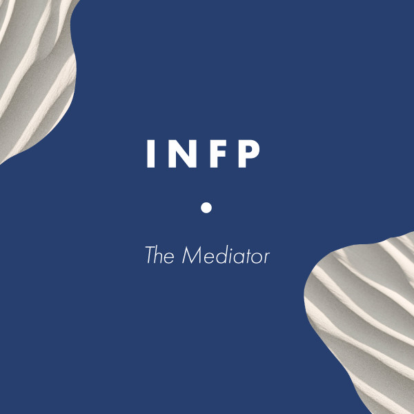 INFP: The Mediator
