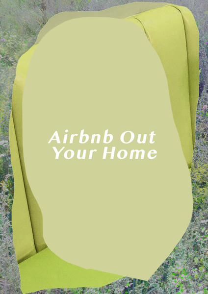 Airbnb Out Your Home
