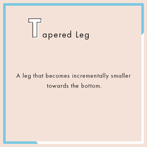 Tapered Leg