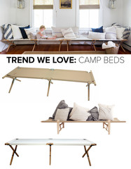 Trend We Love: Camp Beds