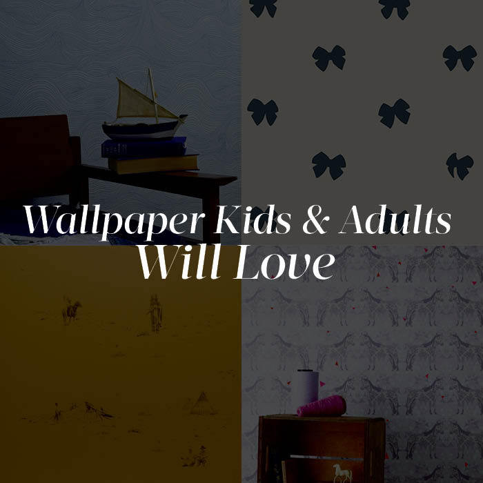Wallpaper Kids and Adults Will Love